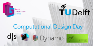 RevitGG Computational Design Day – 18 Juni TU Delft